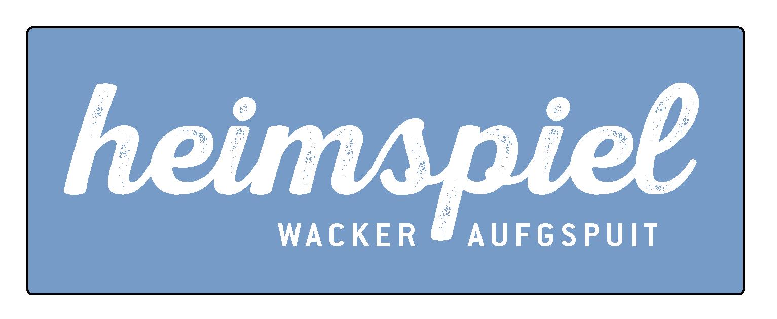 Wacker aufgspuit – die Heimspiele in der KW 25