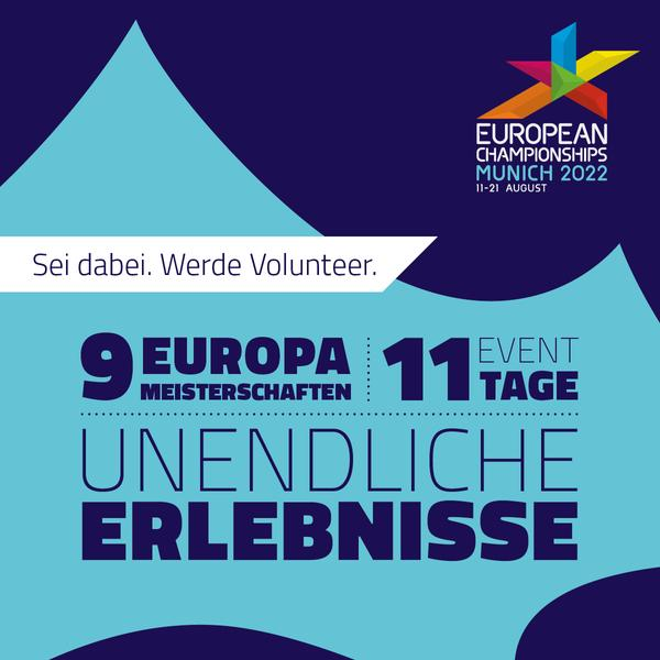 Werde Volunteer bei den European Championships in München 2022!